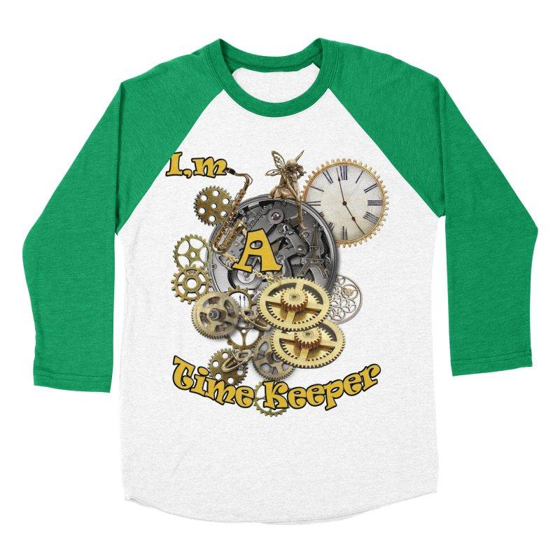 I'm a Time keeper Men's Baseball Triblend T-Shirt by justkidding's Artist Shop