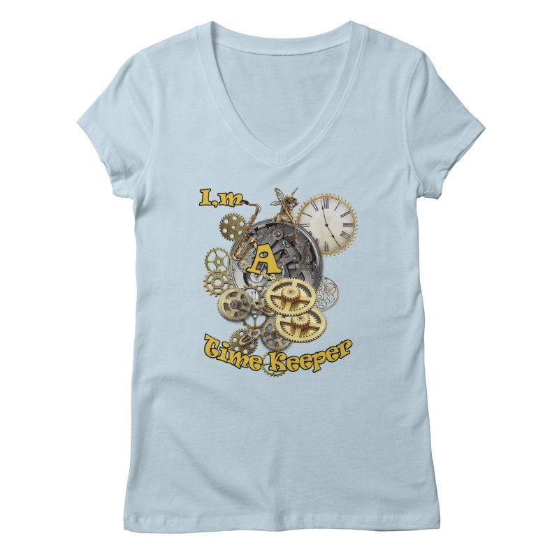 I'm a Time keeper Women's V-Neck by justkidding's Artist Shop