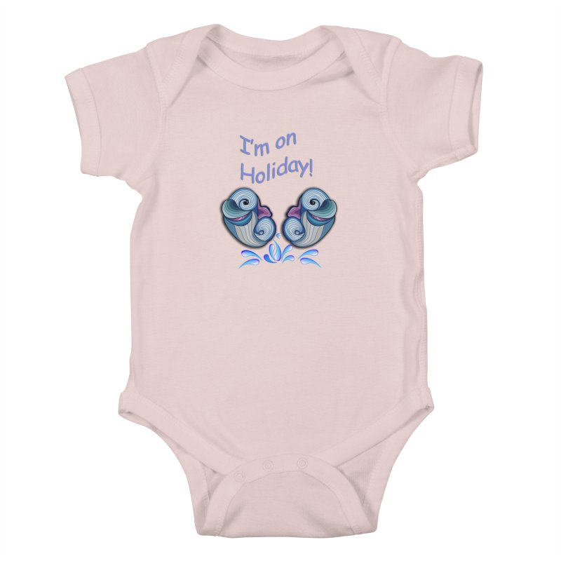 I'm on Holiday Kids Baby Bodysuit by NadineMay Artist Shop