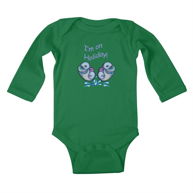 I'm on Holiday Kids Baby Longsleeve Bodysuit by NadineMay Artist Shop