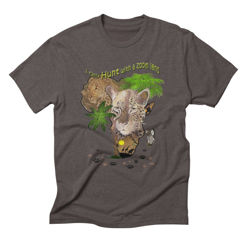 Only hunt with a zoom lens Men's Triblend T-Shirt by NadineMay Artist Shop