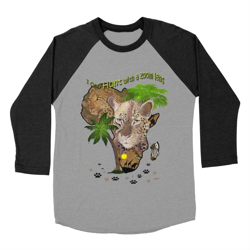 Only hunt with a zoom lens Men's Baseball Triblend T-Shirt by NadineMay Artist Shop
