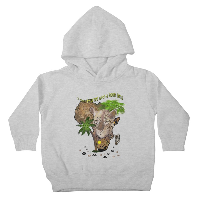 Only hunt with a zoom lens Kids Toddler Pullover Hoody by NadineMay Artist Shop
