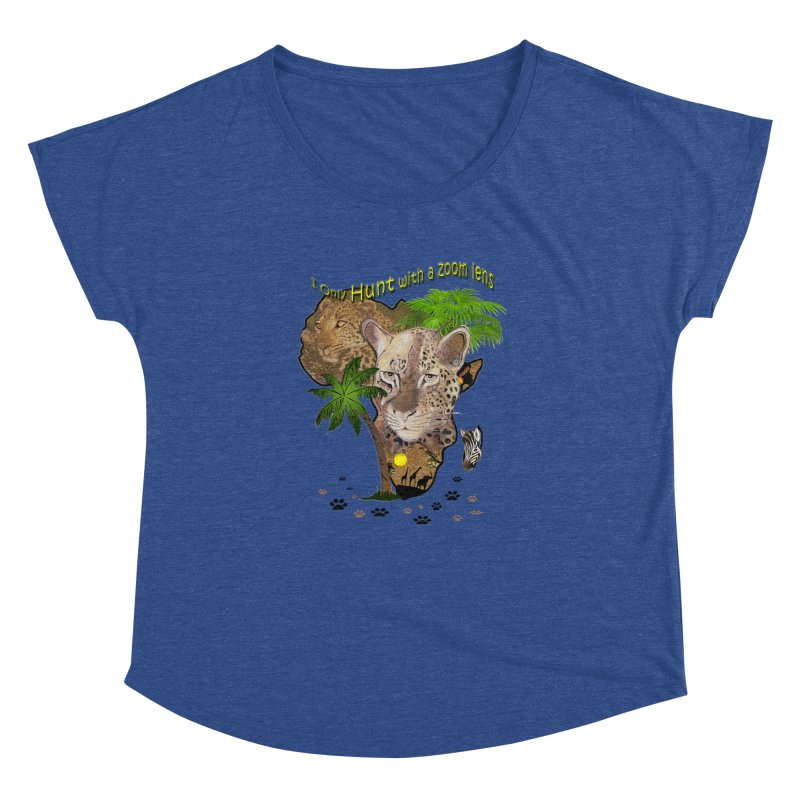 Only hunt with a zoom lens Women's Dolman by justkidding's Artist Shop