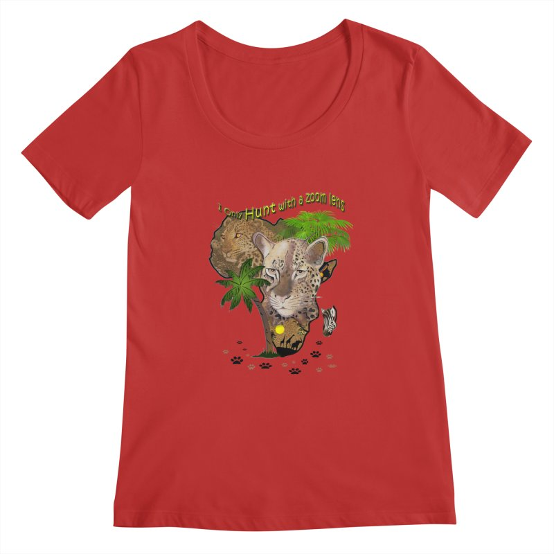 Only hunt with a zoom lens Women's Scoopneck by NadineMay Artist Shop