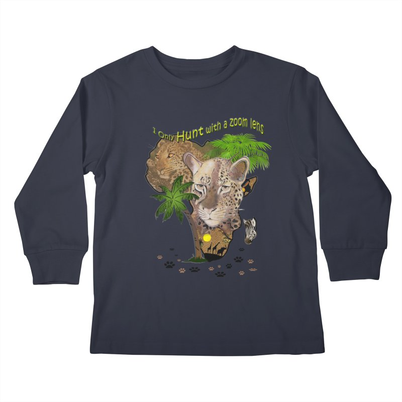 Only hunt with a zoom lens Kids Longsleeve T-Shirt by justkidding's Artist Shop