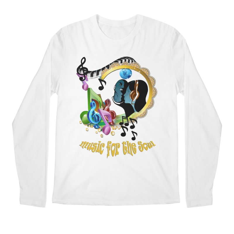 Music for the Soul Men's Longsleeve T-Shirt by NadineMay Artist Shop