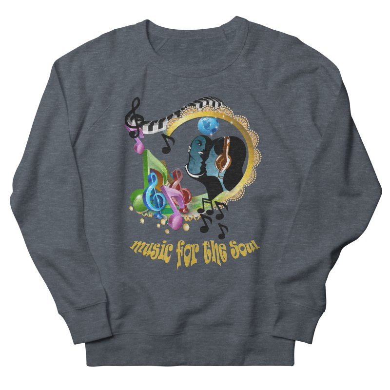 Music for the Soul Women's Sweatshirt by justkidding's Artist Shop
