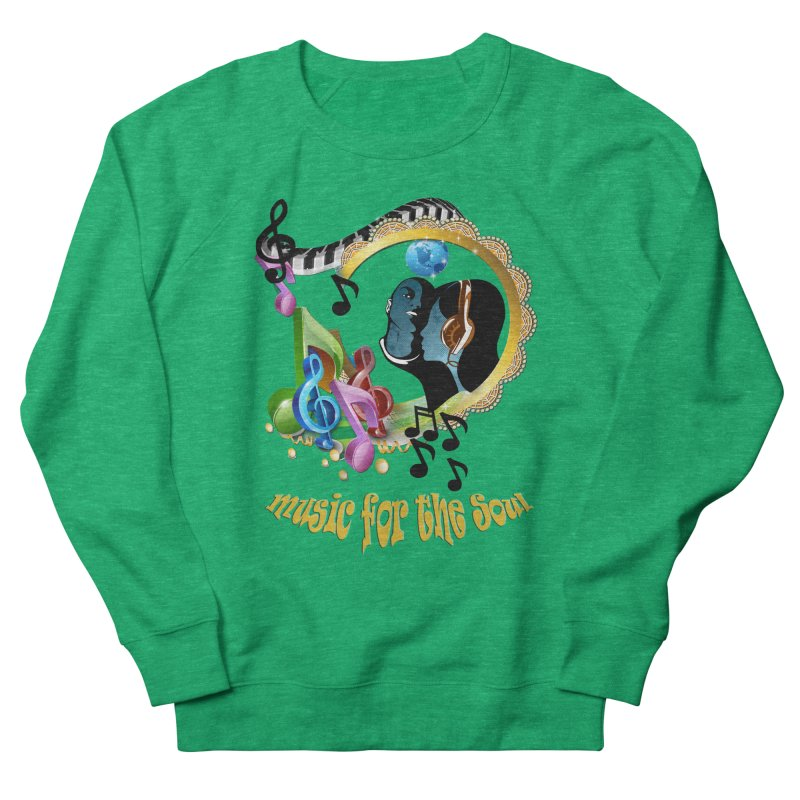 Music for the Soul Men's French Terry Sweatshirt by NadineMay Artist Shop