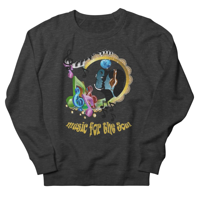 Music for the Soul Men's Sweatshirt by NadineMay Artist Shop