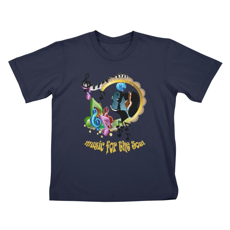 Music for the Soul Kids T-Shirt by NadineMay Artist Shop