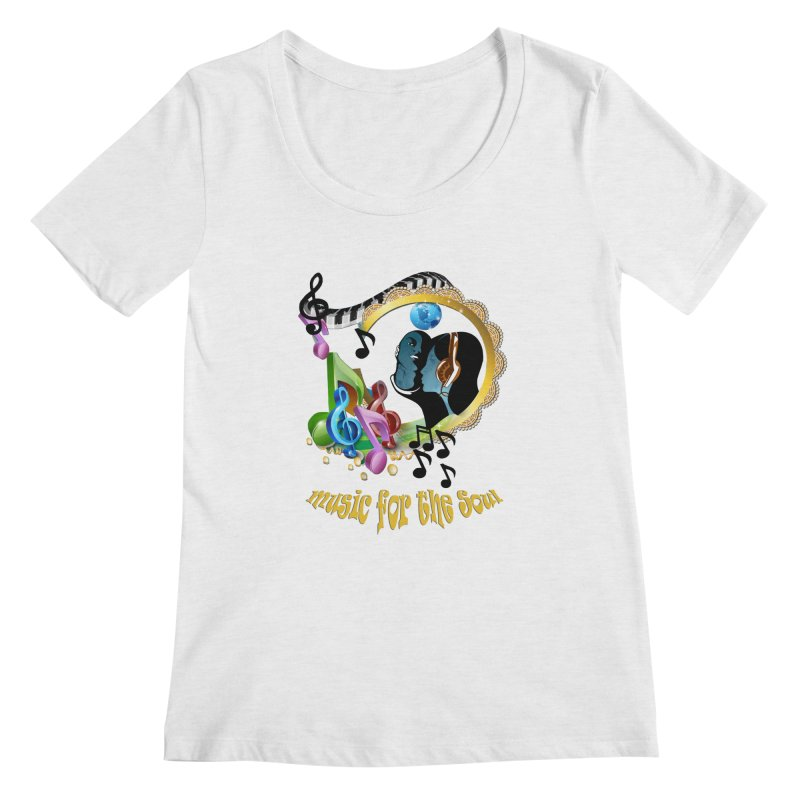 Music for the Soul Women's Regular Scoop Neck by NadineMay Artist Shop