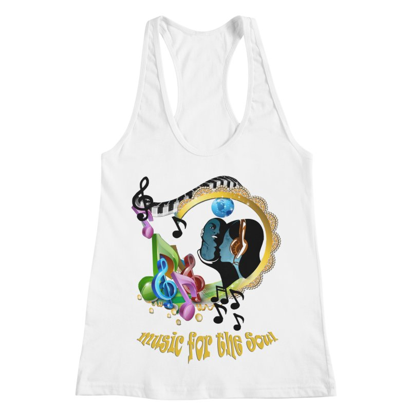 Music for the Soul Women's Racerback Tank by NadineMay Artist Shop