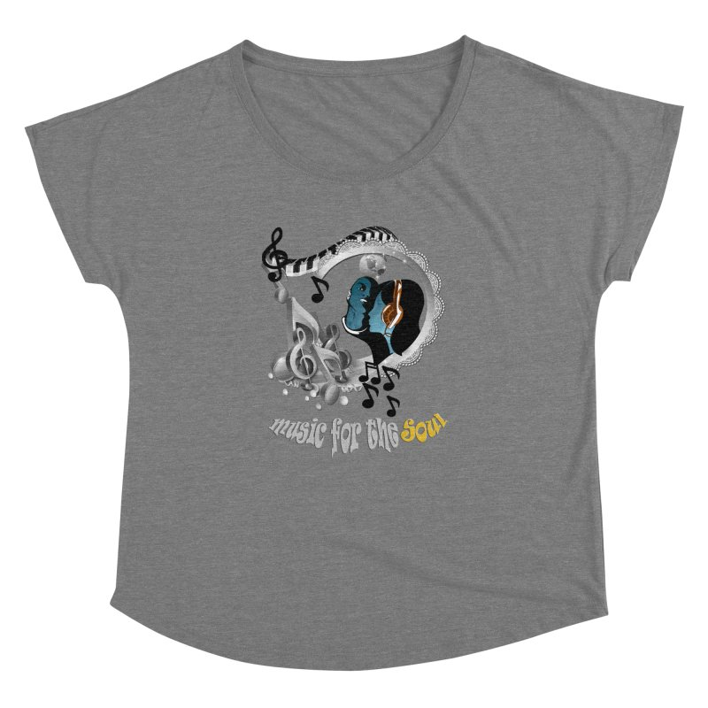 Music for the Soul in grey Women's Dolman Scoop Neck by NadineMay Artist Shop
