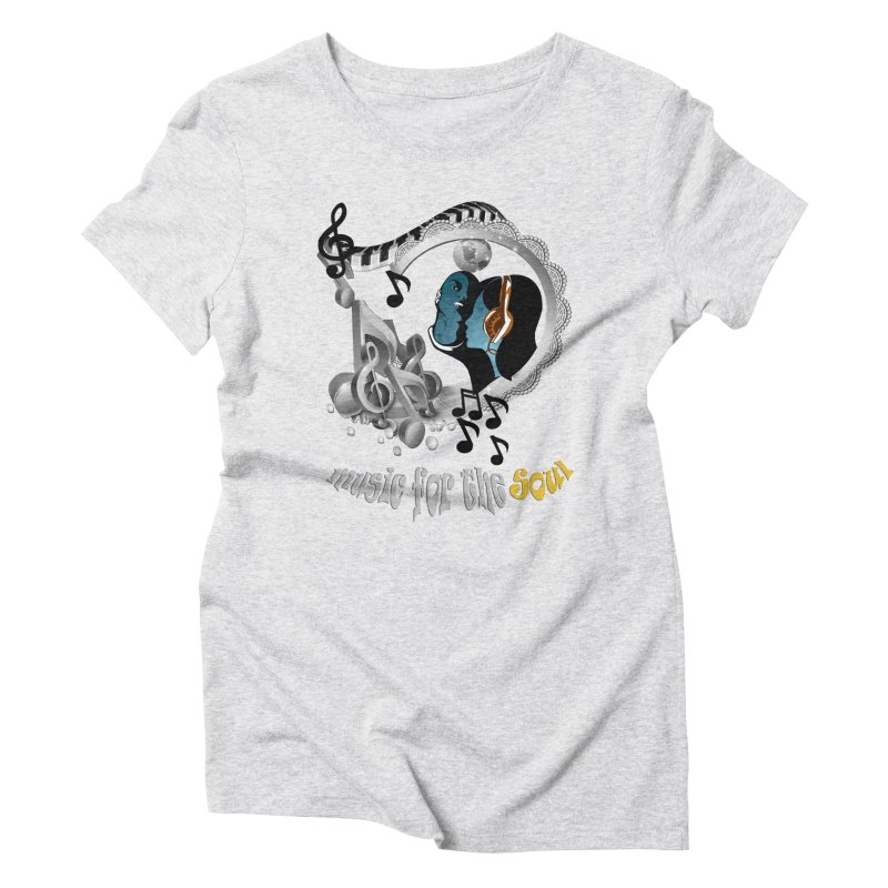 Music for the Soul in grey Women's Triblend T-Shirt by NadineMay Artist Shop