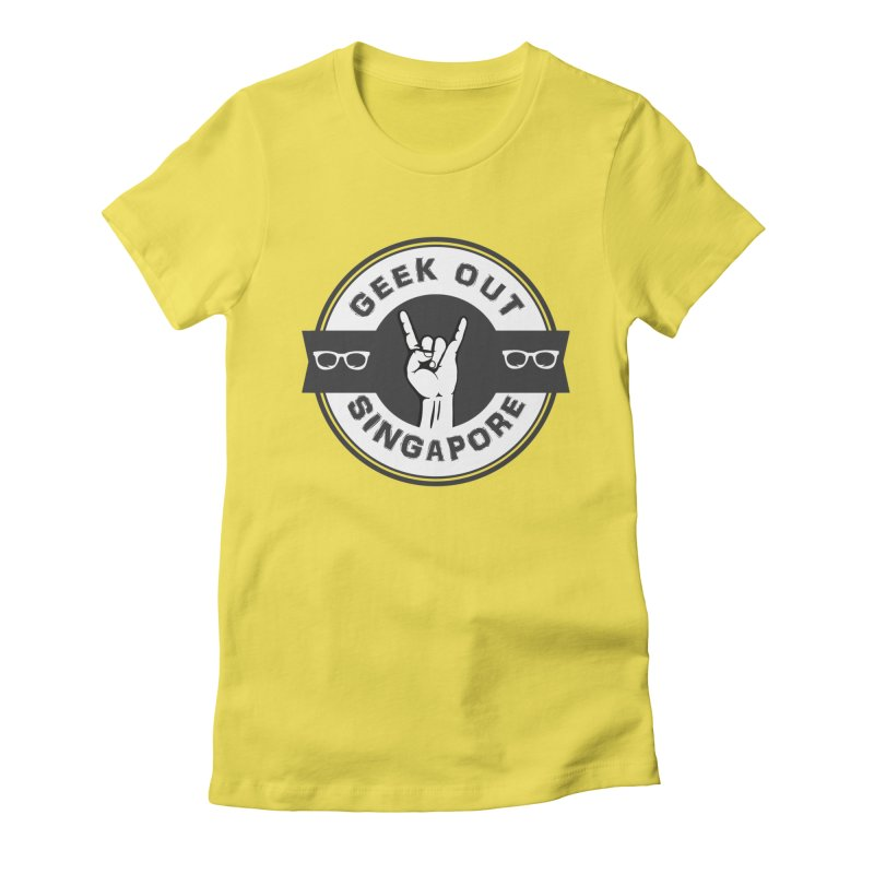 Geek Out Singapore Women's T-Shirt by Swag Stop by justsaying.ASIA