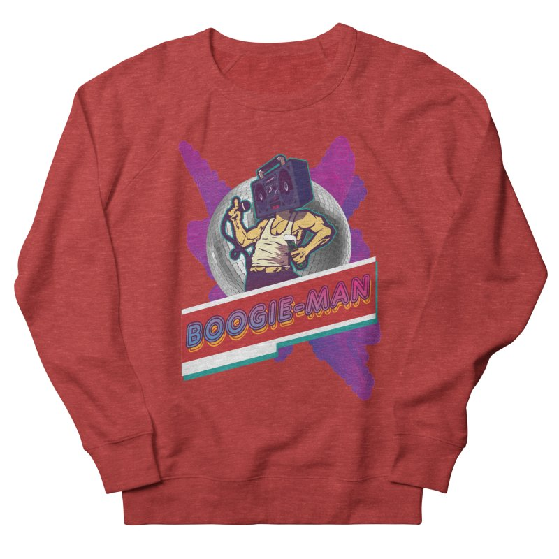 The Boogie-Man Women's French Terry Sweatshirt by Swag Stop by justsaying.ASIA