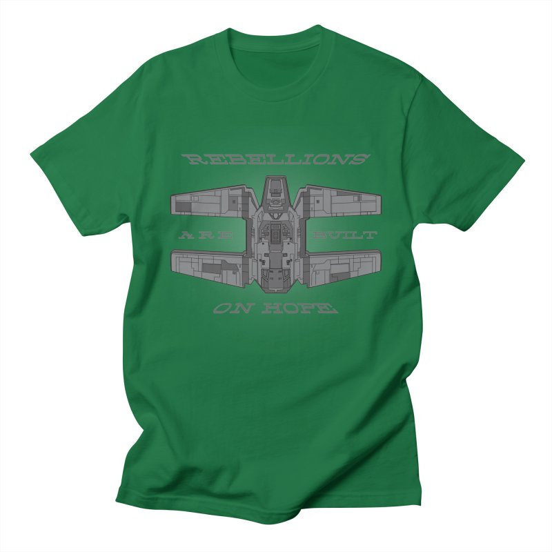 Rebellions Are Built On Hope Men's T-Shirt by Swag Stop by justsaying.ASIA