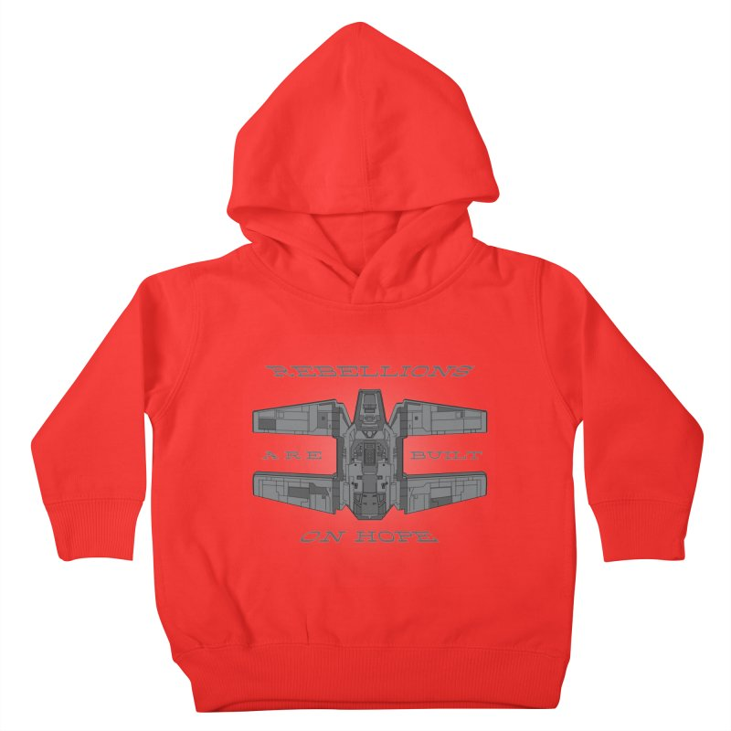 Rebellions Are Built On Hope Kids Toddler Pullover Hoody by Swag Stop by justsaying.ASIA