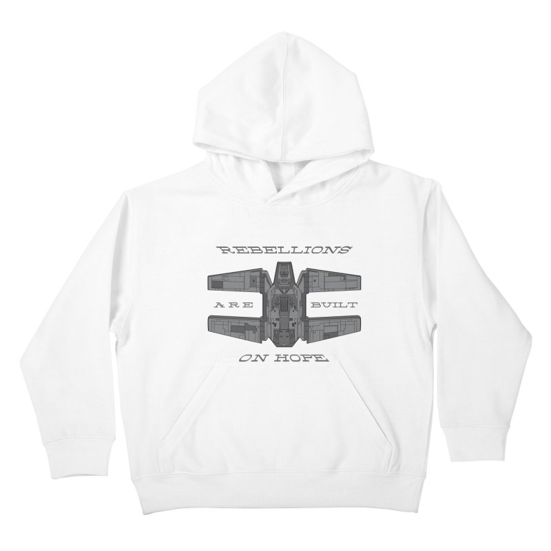 Rebellions Are Built On Hope Kids Pullover Hoody by Swag Stop by justsaying.ASIA