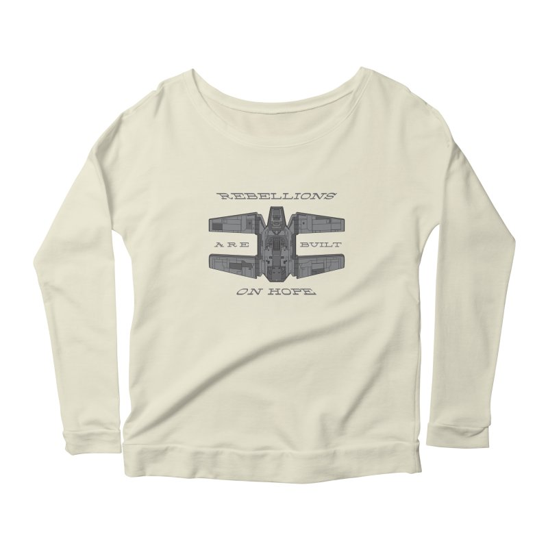 Rebellions Are Built On Hope Women's Scoop Neck Longsleeve T-Shirt by Swag Stop by justsaying.ASIA