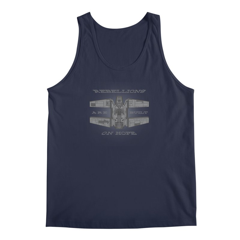 Rebellions Are Built On Hope Men's Regular Tank by Swag Stop by justsaying.ASIA