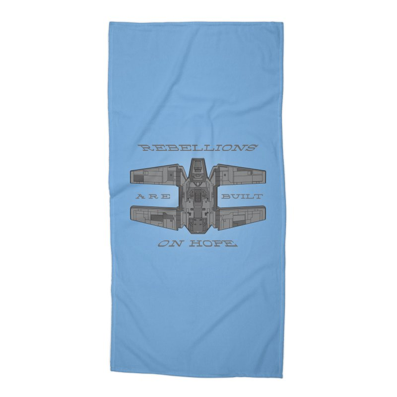Rebellions Are Built On Hope Accessories Beach Towel by Swag Stop by justsaying.ASIA