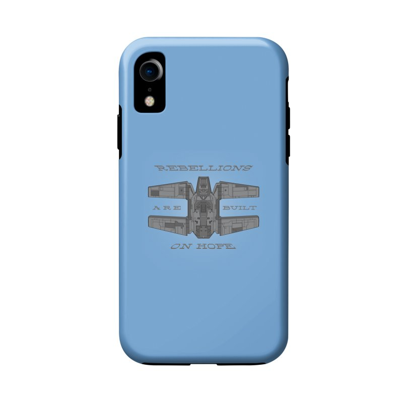 Rebellions Are Built On Hope Accessories Phone Case by Swag Stop by justsaying.ASIA