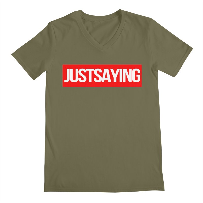 I'm Just Saying Men's Regular V-Neck by Swag Stop by justsaying.ASIA