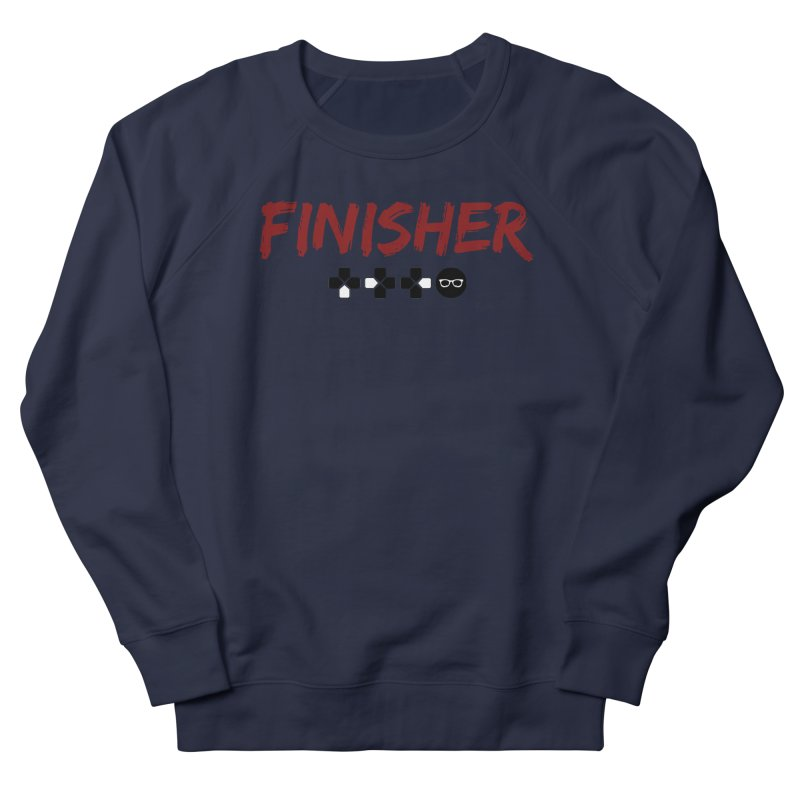 Finisher Men's French Terry Sweatshirt by Swag Stop by justsaying.ASIA