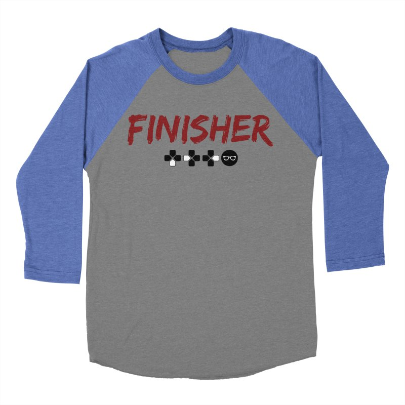 Finisher Men's Baseball Triblend T-Shirt by Swag Stop by justsaying.ASIA