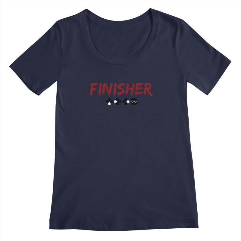 Finisher Women's Scoopneck by Swag Stop by justsaying.ASIA