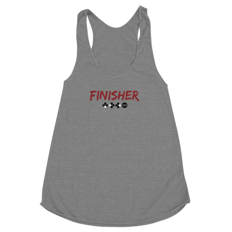 Finisher Women's Racerback Triblend Tank by Swag Stop by justsaying.ASIA