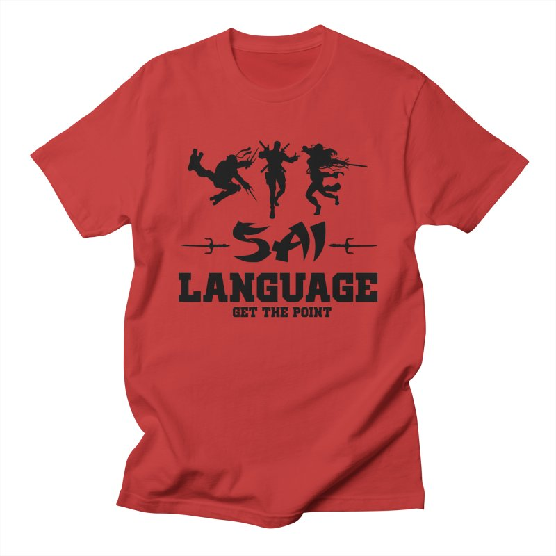 Sai Language Women's Regular Unisex T-Shirt by Swag Stop by justsaying.ASIA