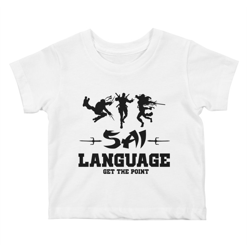 Sai Language Kids Baby T-Shirt by Swag Stop by justsaying.ASIA
