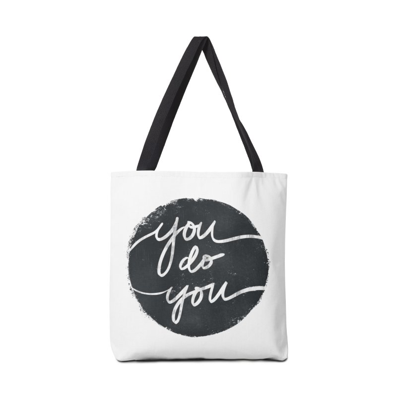 You Do You - Typography Art Accessories Bag by Kaija Lea Art Shop // Prints, Gifts + Home Goods