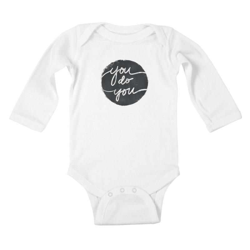 You Do You - Typography Art Kids Baby Longsleeve Bodysuit by Kaija Lea Art Shop // Prints, Gifts + Home Goods