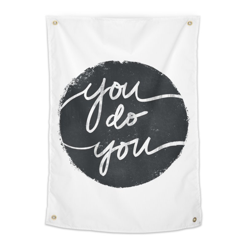 You Do You - Typography Art Home Tapestry by Kaija Lea Art Shop // Prints, Gifts + Home Goods