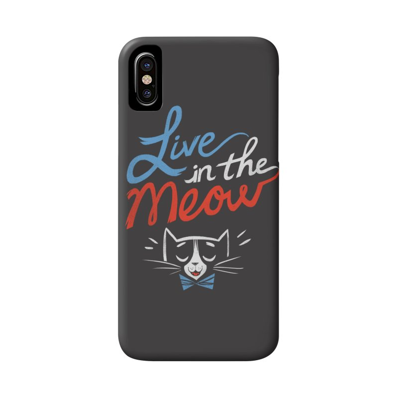 Live in the Meow Accessories Phone Case by Kaija Lea Art Shop // Prints, Gifts + Home Goods