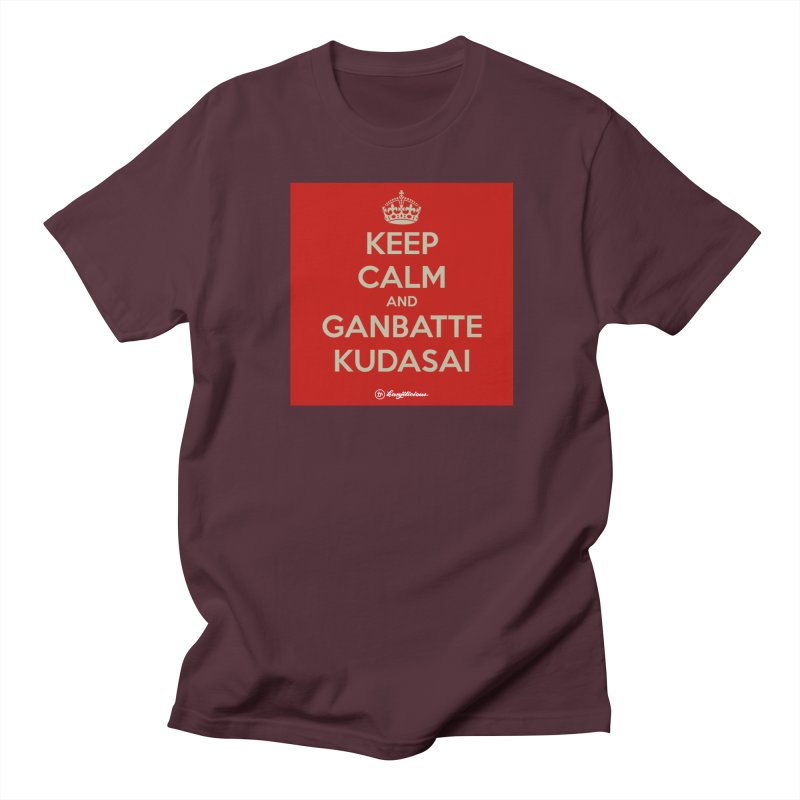 Keep Calm and Ganbatte Kudasai Women's Regular Unisex T-Shirt by Kanjilicious Artist Shop