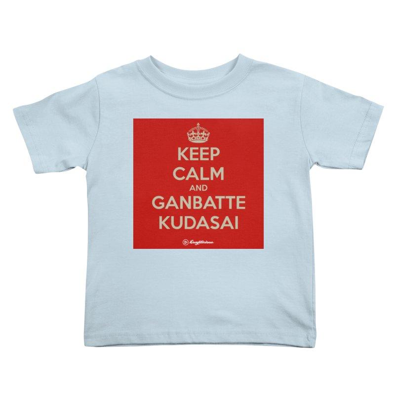 Keep Calm and Ganbatte Kudasai Kids Toddler T-Shirt by Kanjilicious Artist Shop