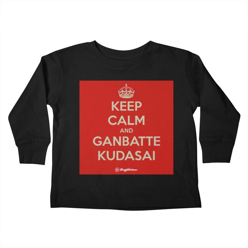 Keep Calm and Ganbatte Kudasai Kids Toddler Longsleeve T-Shirt by Kanjilicious Artist Shop