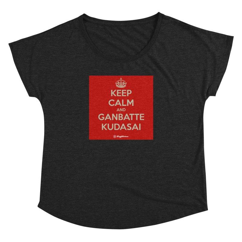 Keep Calm and Ganbatte Kudasai Women's Dolman Scoop Neck by Kanjilicious Artist Shop