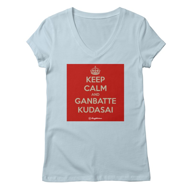 Keep Calm and Ganbatte Kudasai Women's V-Neck by Kanjilicious Artist Shop