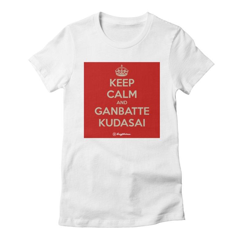 Keep Calm and Ganbatte Kudasai Women's Fitted T-Shirt by Kanjilicious Artist Shop