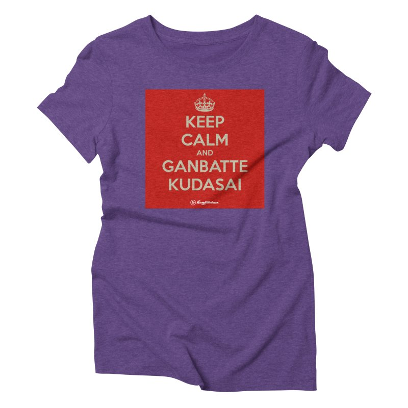 Keep Calm and Ganbatte Kudasai Women's Triblend T-Shirt by Kanjilicious Artist Shop