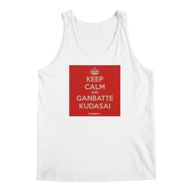 Keep Calm and Ganbatte Kudasai Men's Tank by Kanjilicious Artist Shop