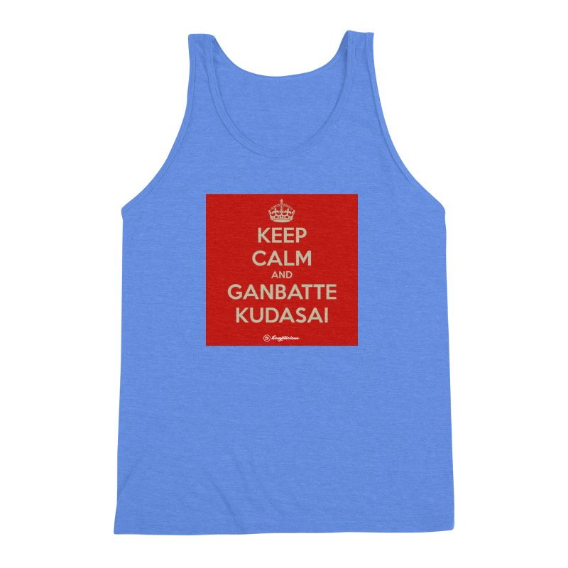 Keep Calm and Ganbatte Kudasai Men's Triblend Tank by Kanjilicious Artist Shop