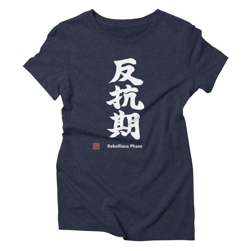 """Rebellious Phase"" (Hankouki) White Japanese Kanji with Artist Stamp and English Text Women's Triblend T-Shirt by KansaiChick Japanese Kanji Shop"