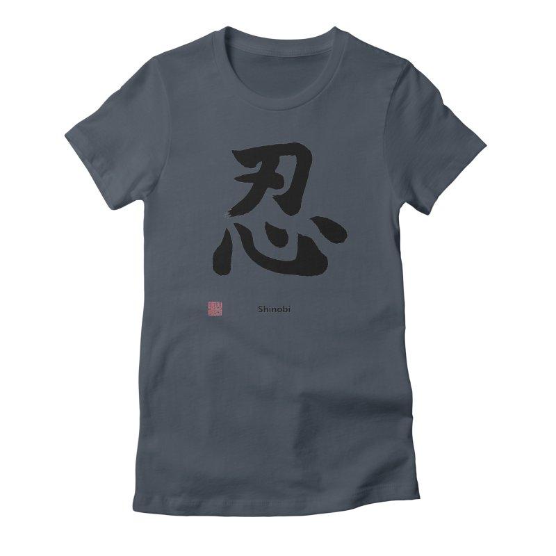 """Shinobi"" Japanese Black Kanji (Ninja) with Stamp and English text Women's T-Shirt by KansaiChick Japanese Kanji Shop"